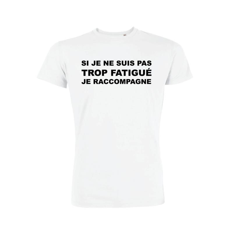Teeshirt Homme - Si Je Ne Suis Pas Trop Fatigué
