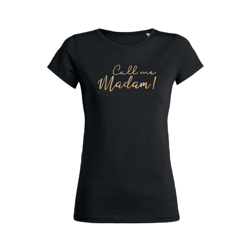 Teeshirt Femme - Call Me Madam