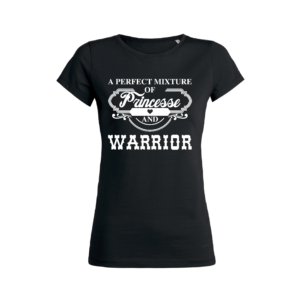 Teeshirt Femme - A Perfect Mixture Of Princess And Warrior