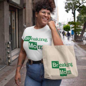 Teeshirt Femme - Breaking Mom