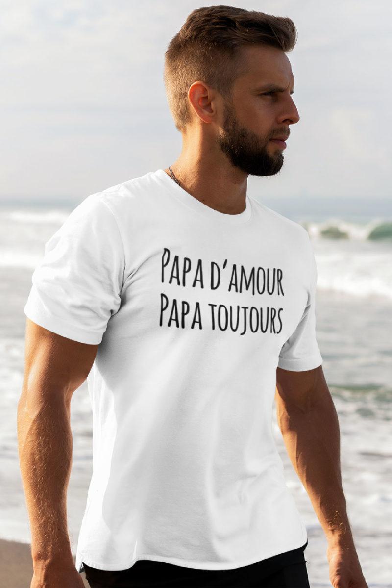 Teeshirt Homme - Papa D'Amour Papa Toujours