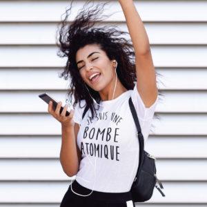 Teeshirt Femme - Je Suis Une Bombe Atomique