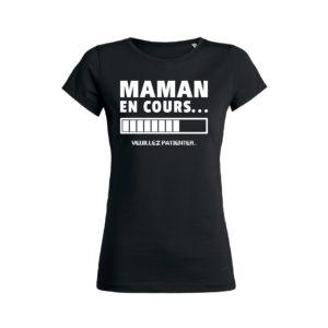 Teeshirt Femme - Maman En Cours (Veuillez Patienter)