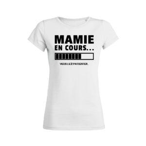 Teeshirt Femme - Mamie En Cours (Veuillez Patienter)