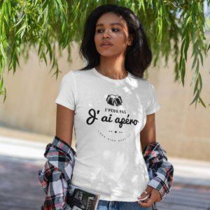Teeshirt Femme - J'peux Pas J'ai Apéro - 100% High Quality