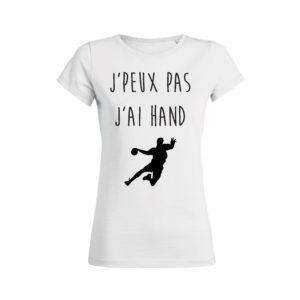 Teeshirt Femme - J'peux Pas J'ai Hand