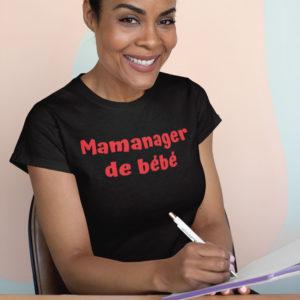 Teeshirt Femme - Mamanager De Bébé