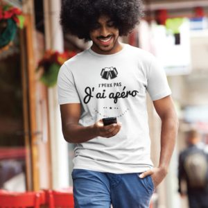 Teeshirt Homme - J'peux Pas J'ai Apéro - 100% High Quality