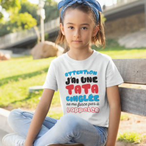 Teeshirt Enfant - Attention J'ai Une Tata Cinglée