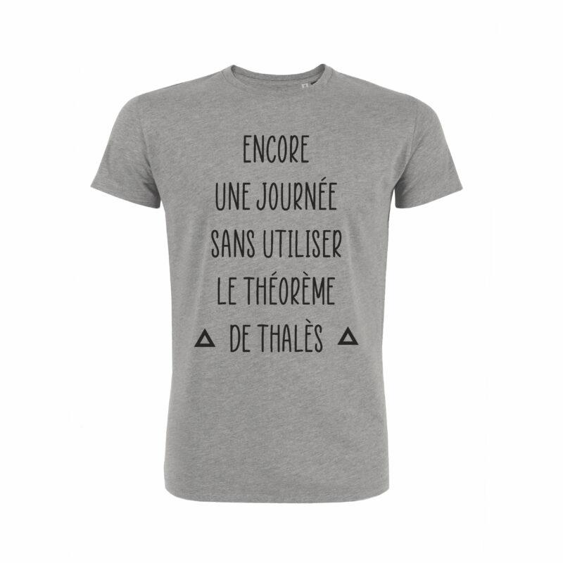 Teeshirt Homme - Encore une journée sans utiliser le théorème de thalès equipe