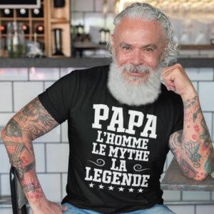 Teeshirt Homme - Papa L'homme Le Mythe La Légende