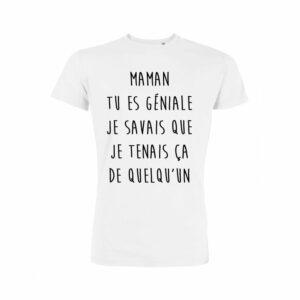 Teeshirt Enfant - Maman Tu Es Géniale