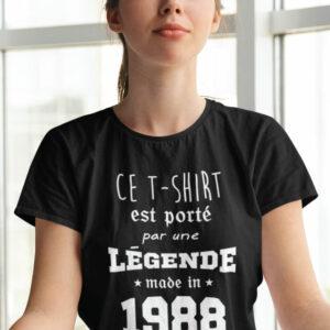 Teeshirt Femme - Ce T-shirt Est Porté Par Une Légende Made In (Votre Date)