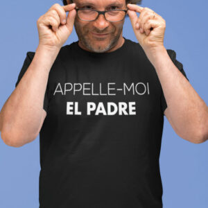 Teeshirt Homme - Appelle-Moi El Padre