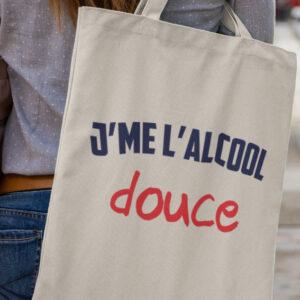 Tote Bag - J'me L'alcool Douce