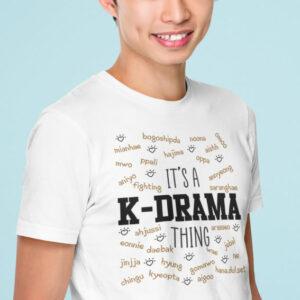 Teeshirt Homme - It's A K-Drama Thing